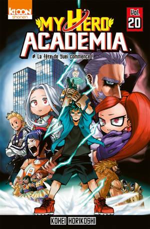 My hero academia. Volume 20, La fête de Yuei commence !