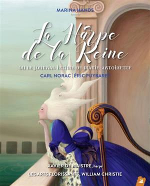 La harpe de la reine ou Le journal intime de Marie-Antoinette