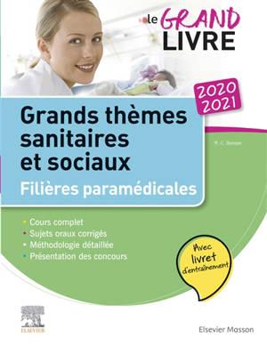 Grands thèmes sanitaires et sociaux, 2020-2021 : filières paramédicales : le grand livre