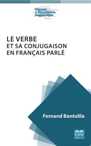 Le verbe et sa conjugaison en français parlé