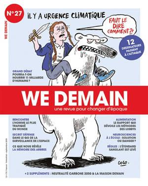 We demain : une  revue pour changer d'époque. n° 27, Il y a urgence climatique : faut le dire comment ?! : 12 dessinateurs passent à l'attaque