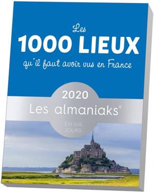 Les 1.000 lieux qu'il faut avoir vus en France 2020