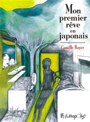 Mon premier rêve en japonais