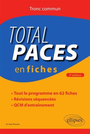 Total Paces en fiches : tronc commun : tout le programme en 62 fiches, révisions séquencées, QCM d'entraînement