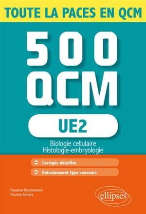 UE2 : biologie cellulaire, histologie, embryologie : 500 QCM