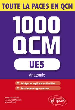 UE5 : anatomie : 1.000 QCM