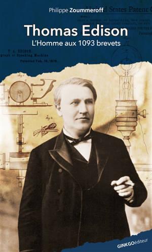 Thomas Edison : l'homme aux 1903 brevets