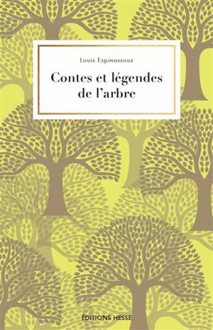 Contes et légendes de l'arbre