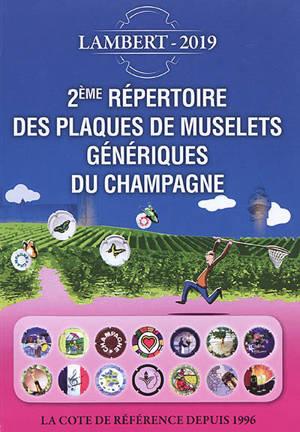 Répertoire des plaques de muselets du champagne : la cote de référence depuis 1996, 2019