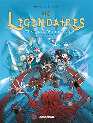 Les Légendaires. Volume 22, World without : les éveillés