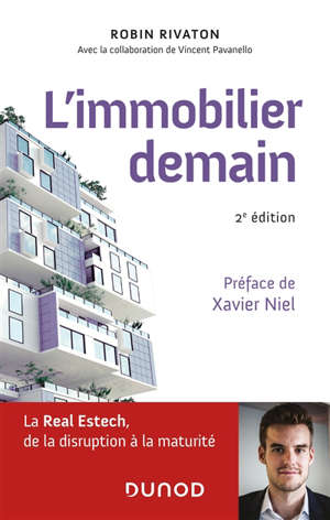 L'immobilier demain : la Real Estech, de la disruption à la maturité