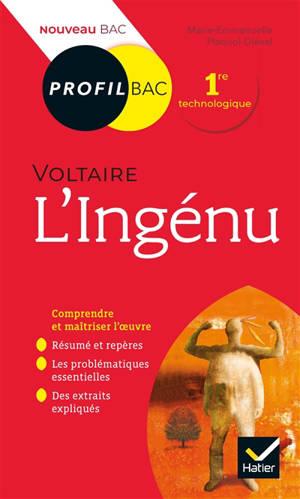 L'ingénu (1767), Voltaire : 1re technologique : nouveau bac