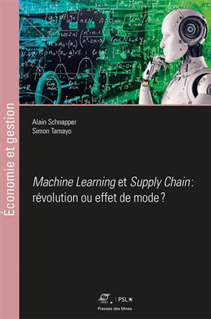Machine learning et supply chain : révolution ou effet de mode ?