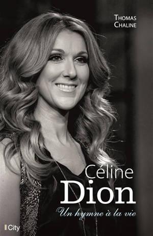 Céline Dion : un hymne à la vie