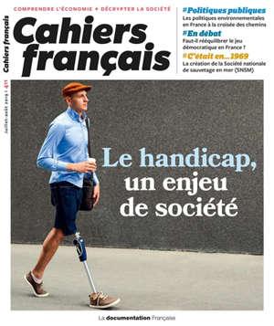 Cahiers français. n° 411, Le handicap, un enjeu de société