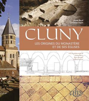 Cluny : les origines du monastère et de ses églises