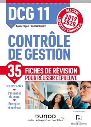 DCG 11, contrôle de gestion : 38 fiches de révision pour réussir l'épreuve : réforme expertise comptable 2019-2020