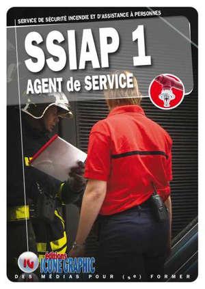 SSIAP 1, service de sécurité incendie et d'assistance à personnes : agent de service