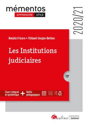 Les institutions judiciaires : 2020-2021