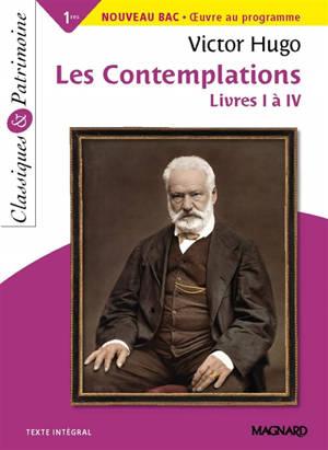 Les contemplations : livres I à IV : 1res, nouveau bac
