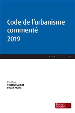 Code de l'urbanisme commenté 2019