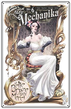 Lady Mechanika. Volume 6, La belle dame sans merci
