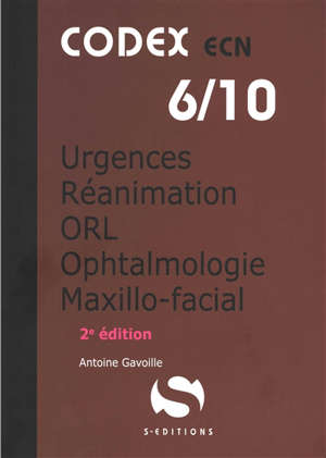 Urgences, réanimation, ORL, ophtalmologie, maxillo-faciale : ECN 2020