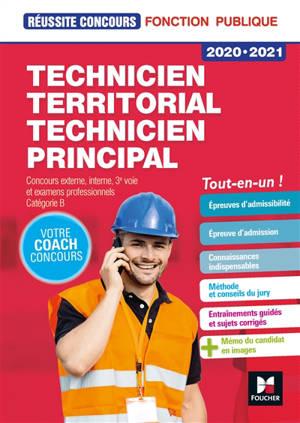 Technicien territorial, technicien principal, 2020-2021 : externe, interne, 3e voie et examens professionnels, catégorie B : tout-en-un !