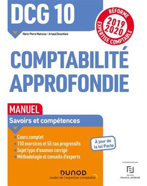 DCG 10, comptabilité approfondie : manuel, savoirs et compétences : réforme expertise comptable 2019-2020