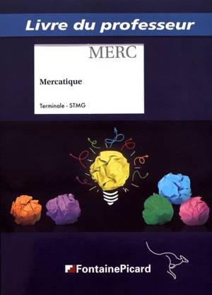 Mercatique : terminale STMG : livre du professeur