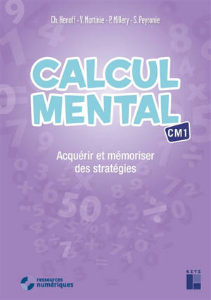 Calcul mental CM1 : acquérir et mémoriser des stratégies