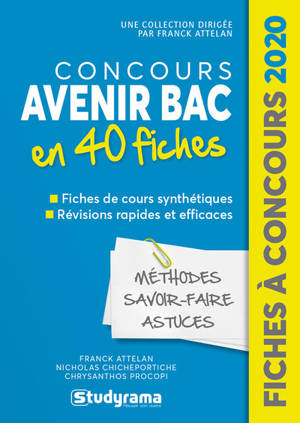 Concours Avenir bac en 40 fiches : méthodes, savoir-faire, astuces : 2020