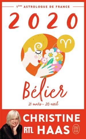 Bélier 2020 : du 20 mars au 20 avril