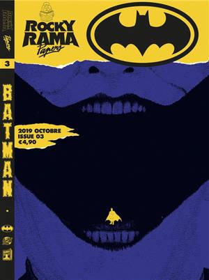 Rockyrama papers. n° 3, Batman