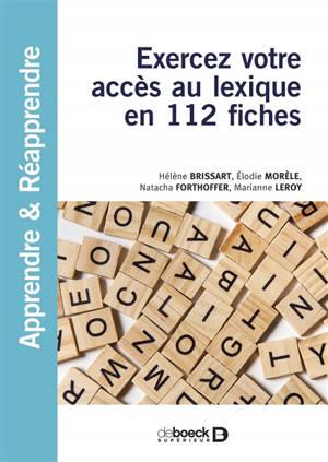 Exercez votre accès au lexique en 112 fiches