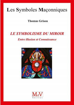 Le symbolisme du miroir : entre illusion et connaissance