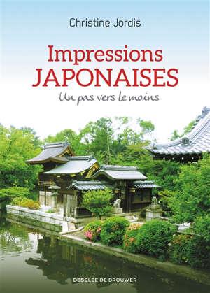 Impressions japonaises : un pas vers le moins