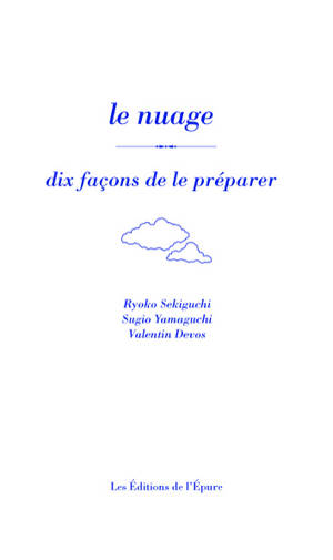 Le nuage, dix façons de le préparer