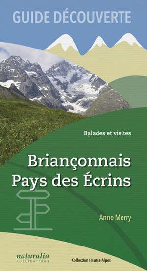 Briançonnais, pays des Ecrins : balades et visites