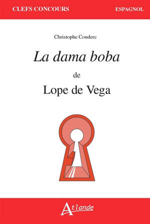 La dama boba de Lope de Vega