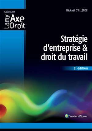 Stratégie d'entreprise & droit du travail