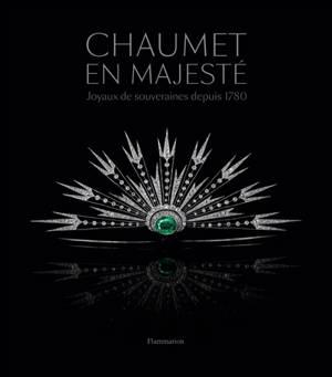 Chaumet en majesté : joyaux de souveraines depuis 1780 : exposition, Monaco, Grimaldi forum, du 12 juillet au 28 août 2019