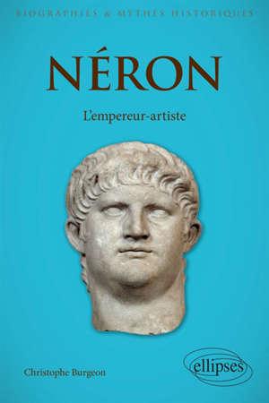 Néron, l'empereur-artiste