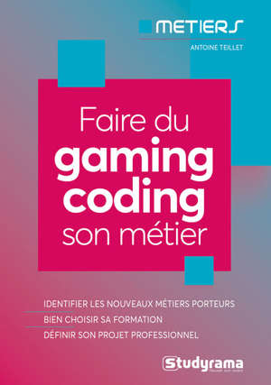 Faire du gaming-coding son métier