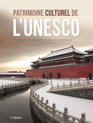 Patrimoine culturel de l'Unesco : les plus beaux sites du monde