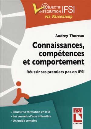 Connaissances, compétences, comportement : réussir mes premiers pas en IFSI