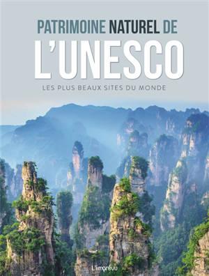 Patrimoine naturel de l'Unesco : les plus beaux sites du monde