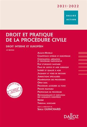 Droit et pratique de la procédure civile 2021-2022 : droit interne et européen