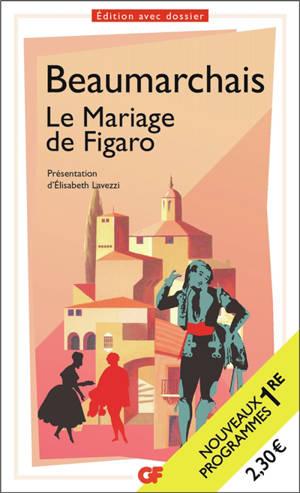 La folle journée ou Le mariage de Figaro : nouveaux programmes 1re