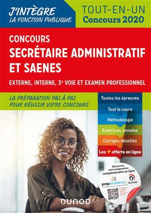 Secrétaire administratif et SAENES : tout-en-un concours 2020 : externe, interne, 3e voie et examen professionnel